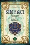 Simyacı – Ölümsüz Nicholas Flamel'in Sırları 1