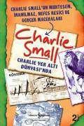 Charlie Small 5. Defter – Charlie Yer Altı Dünyası'nda
