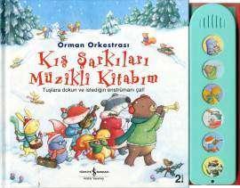 Orman Orkestrası – Kış Şarkıları Müzikli Kitabım