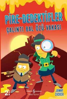 Pire-Dedektifler – Çalıntı Bal Özü Vakası