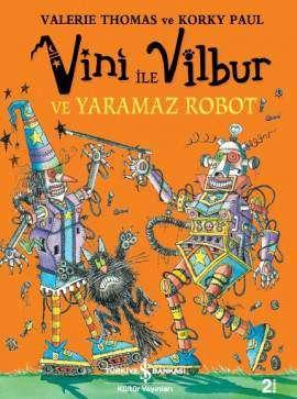 Vini ile Vilbur ve Yaramaz Robot