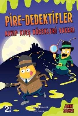 Pire-Dedektifler – Kayıp Ateş Böcekleri Vakası