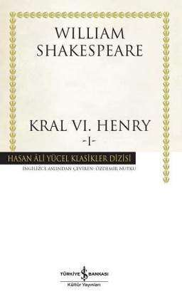 Kral VI. Henry -I- Ciltli