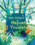 Gezi Kitabım – Hayvan Yuvaları