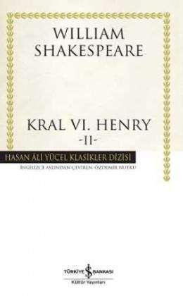 Kral VI. Henry -II- Ciltli