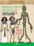Mısırlılar ve Mumyalar 3 – Boyutlu Tarih