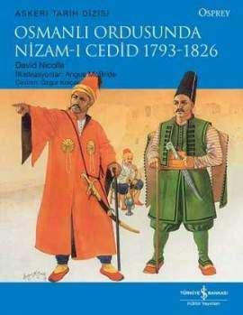 Osmanlı Ordusunda Nizam-I Cedid 1793-1826