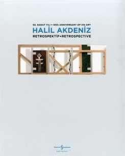 Halil Akdeniz Retrospektif – Retrospectıve