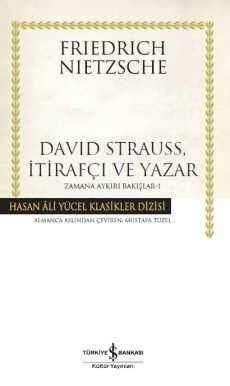 David Strauss, İtirafçı ve Yazar Zamana Aykırı Bakışlar -1 – Ciltli