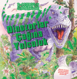 Dinozorlar Çağına Yolculuk – 3 Boyutlu Maceralar