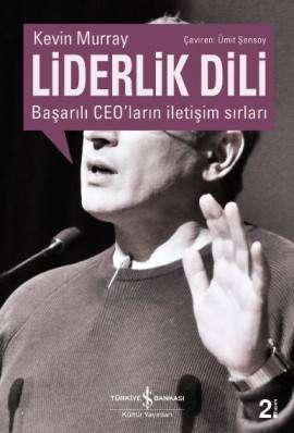 Liderlik Dili – Başarılı CEO'ların İletişim Sırları