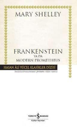 Frankenstein ya da Modern Prometheus – Ciltli