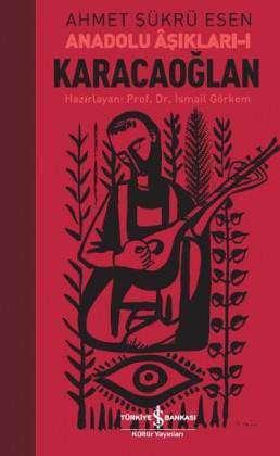 Karacaoğlan – Anadolu Âşıkları-I
