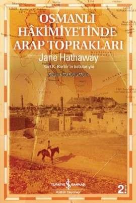 Osmanlı Hâkimiyetinde Arap Toprakları