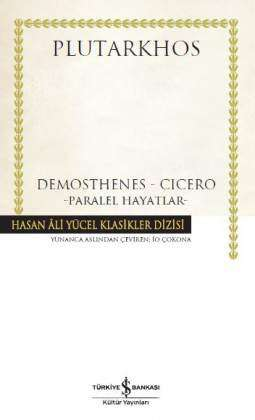 Paralel Hayatlar – Demosthenes – Cicero – Ciltli