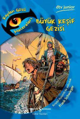 Büyük Keşif Gezisi – Kaplan Gözü Macaraları