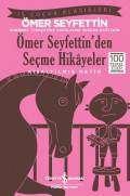 Ömer Seyfettin'den Seçme Hikâyeler – Kısaltılmış Metin