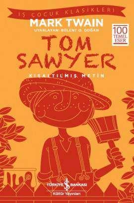 Tom Sawyer – Kısaltılmış Metin