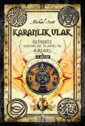 Karanlık Ulak – Ölümsüz Nicholas Flamel'in Sırları 4. Kitap