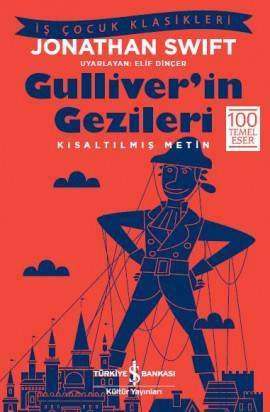 Gulliver'in Gezileri – Kısaltılmış Metin