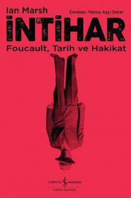 İntihar – Foucault, Tarih ve Hakikat