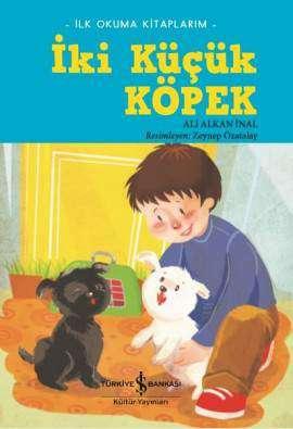 İki Küçük Köpek – İlk Okuma Kitaplarım