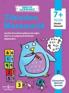 Ödeve Yardımcı Zihinden Matematik 7+