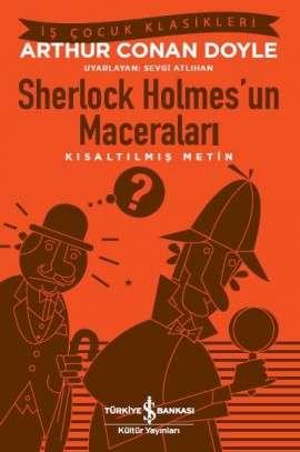 Sherlock Holmes'un Maceraları – Kısaltılmış Metin