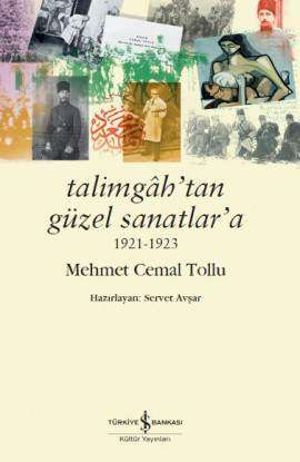 Talimgâh'tan Güzel Sanatlar'a 1921-1923