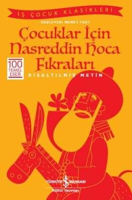 Çocuklar için Nasreddin Hoca Fıkraları – Kısaltılmış Metin