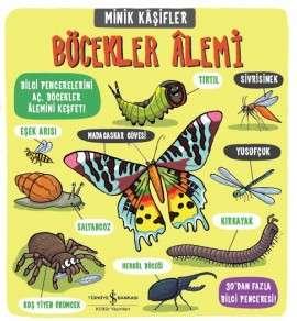 Minik Kâşifler Böcekler Âlemi