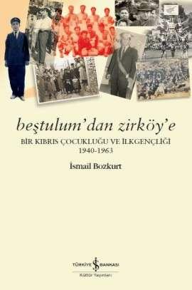 Beştulum'dan Zirköy'e
