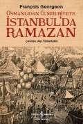 Osmanlıdan Cumhuriyete İstanbul'da Ramazan