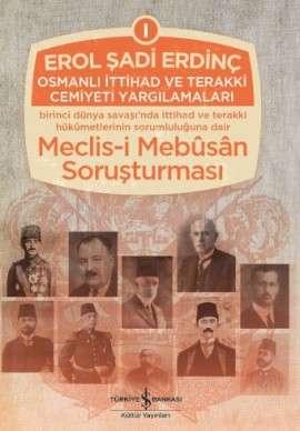 Osmanlı İttihad ve Terakki Cemiyeti Yargılamaları – 3 Cilt