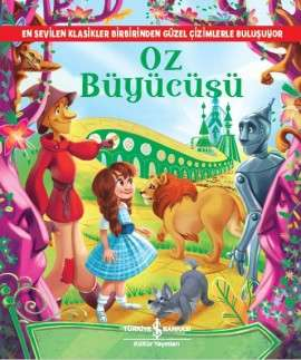 Oz Büyücüsü Resimli Klasikler