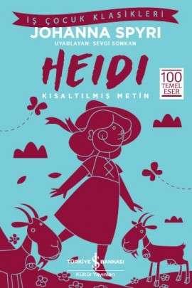 Heidi – Kısaltılmış Metin