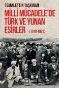 Milli Mücadele'de Türk ve Yunan Esirler (1919-1923)