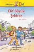 Elif Büyük Şehirde